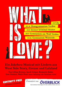 "Musical ""What is Love"" @ Gymnasium Walsrode 